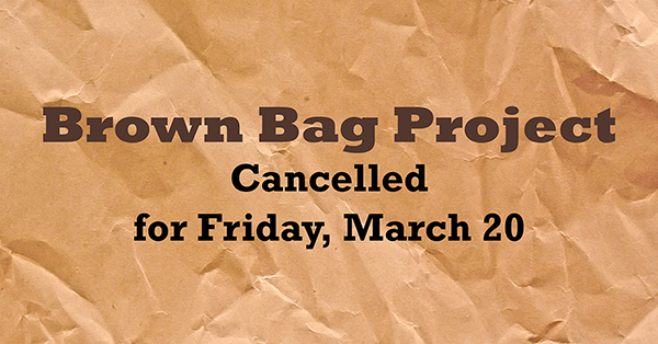 BrownBag_Cancelled_events.png