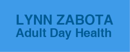 Lynn Zabota Adult Day Health